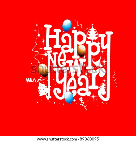 Happy New Year  inscriptions in red color  background with  balloons, Christmas tree & stars for new year