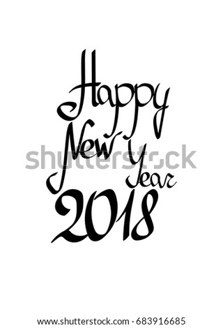 Happy New Year 2018, isolated lettering, words design template ...