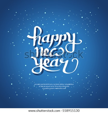 Happy New Year lettering, calligraphy, typography