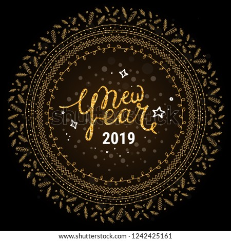 Happy New Year 2019 lettering. Shiny vector congratulation text, christmas wreath decorations. Winter holiday card, new year design template. Golden pattern swatch, festive pattern brushes in EPS file