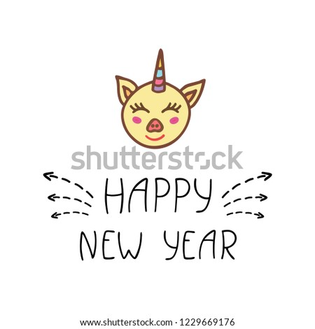 Happy new year lettering with cute piggy face. Hand drawn vector illustration. #1229669176