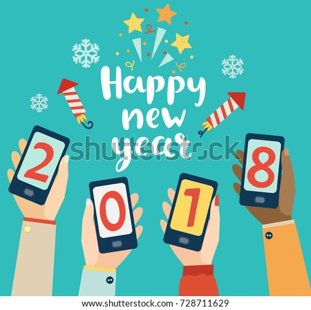 Happy new year lettering with mobiles showing 2018 in different hands. Concept for mobile apps. Vector illustration.