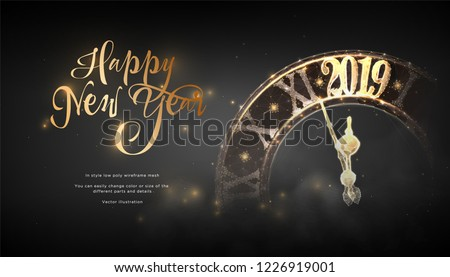 Happy New Year 2019. Сlock in style Low poly wireframe art on black background. Concept for holiday or magic or miracle. Effect Starry sky. Polygonal illustration with connected dots and lines.Vector