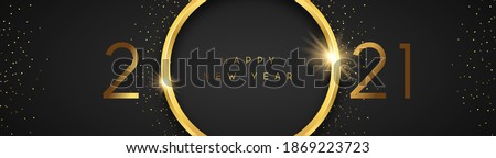 Happy New Year 2021 luxury web banner illustration. Gold 3d ring frame with party glitter and calendar number date on black background. Elegant celebration event design.