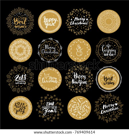 Happy New Year 2018, Merry Christmas, Best wishes round labels. Vector set of Christmas & New Year holiday handwritten lettering sticker, emblem, text design. Pattern brushes are included in EPS file.