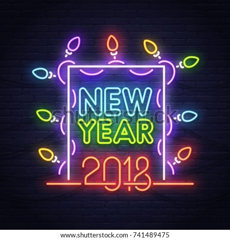 Happy New Year neon sign. Night party. 2018 Neon sign, bright signboard, light banner.