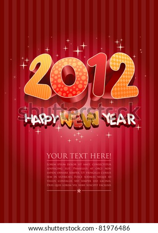 Happy new year 2012! New year design template. All elements are layered separately in vector file. Easy editable.
