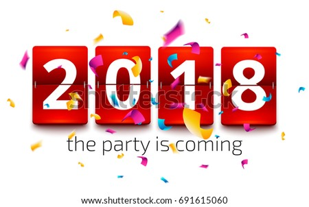 Happy New Year 2018. New year party flip clock counter. Red flip clock with number 2018 on confetti explosion background. Party is coming vector illustration