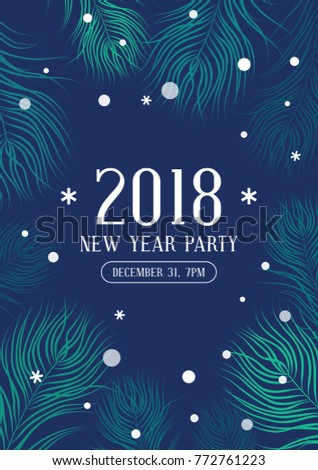 Happy new year 2018 party poster with fir branches and snowflakes