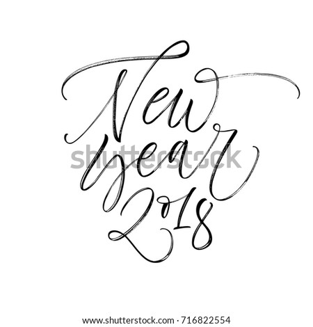 Happy New Year phrase. New Year 2018. Holiday lettering. Ink ...
