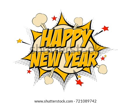 happy new year pop art comic background lightning blast halftone dots cartoon vector illustration on