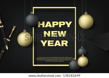 Happy New Year premium gold style horizontal poster with black and gold christmas balls. Black and golden corporate banner, party flyer with frame, holiday invitation card with envelope and pen eps10.