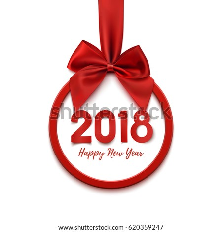 Happy New Year 2018 round banner with red ribbon and bow, on white background. Christmas tree decoration. Greeting card, brochure, poster or flyer template. Vector illustration.
