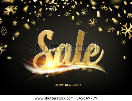 Happy new year Sale card. Gold template over black background with golden sparks. Happy new year 2016. The Sale card. Template for your design. Vector illustration. #345649799