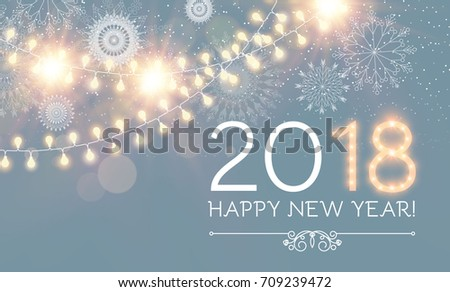 Happy New 2018 Year Soft Background. Lights, Snowflakes and Fireworks Design. Light Garland. Vector illustration