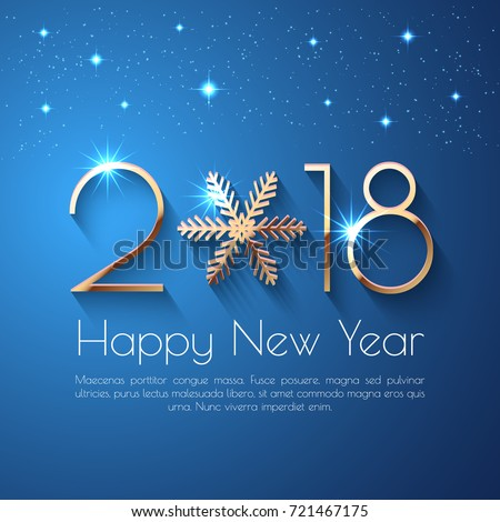 Happy New Year 2018 text design. Vector greeting illustration with golden numbers and snowflake #721467175