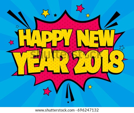 happy new year 2018 with comic speech effects on blue background sound effects in pop
