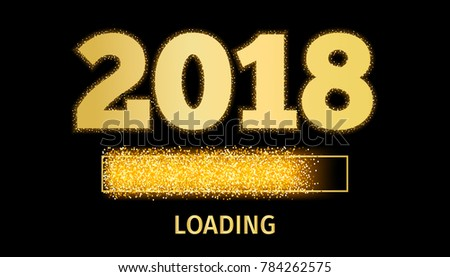 Happy New Year 2018 with golden glitter loading bar icon on black color background. Vector Illustration #784262575