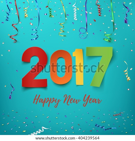 Happy New Year 2017. Year 2017 calendar template.  Happy New Year 2017 background. Colorful, hand drawn paper typeface on celebration background. Greeting card template. Vector illustration.