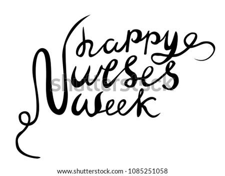 Happy Nurses Week vector, hand lettered happy nurses week vector, hand drawn vector