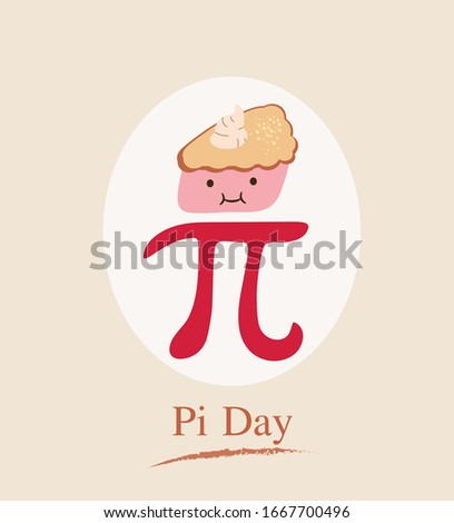 Happy Pi Day. Celebrate Pi Day. Constant number Pi and pie.Ratio of a circle's circumference to its diameter. Mathematical constant. March 14th (3/14).