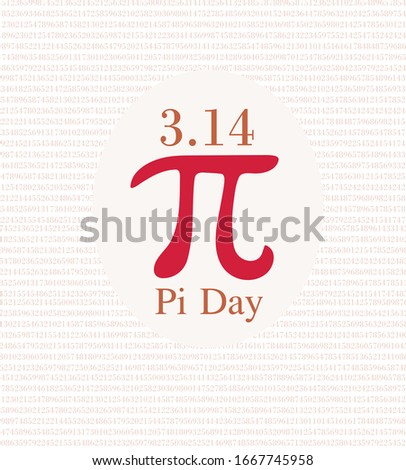 Happy Pi Day. Celebrate Pi Day. Constant number Pi.Ratio of a circle's circumference to its diameter. Mathematical constant. March 14th (3/14).Pi symbol.