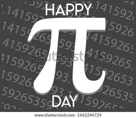 Happy Pi day! Celebrate Pi Day. Mathematical constant. March 14 (3/14). The ratio of the circumference of a circle to its diameter. Fixed number Pi