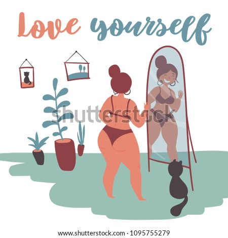 Happy plus size fat girl looks at herself in the mirror. Happy body positive concept. Love yourself text. Attractive overweight woman. For fat acceptance movement, no fatphobia, girl power.Flat vector