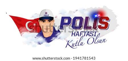 Happy police week. A text saying polis haftasi kutlu olsun. Photo stock ©