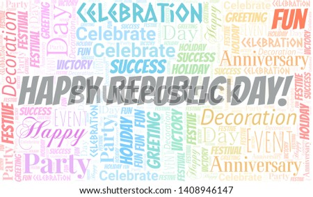 Happy Republic Day! Word Cloud. Word cloud Made With Text.