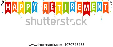 Happy Retirement Banner - Vector Illustration - Isolated On White Background