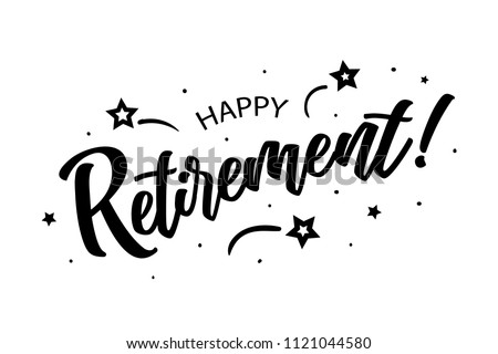 Happy Retirement. Beautiful greeting card poster, calligraphy black text Word star fireworks. Hand drawn, design elements. Handwritten modern brush lettering on a white background isolated vector