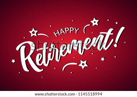 Happy Retirement lettering card, banner. Beautiful greeting scratched calligraphy white text word stars. Hand drawn invitation print design. Handwritten modern brush red background isolated vector