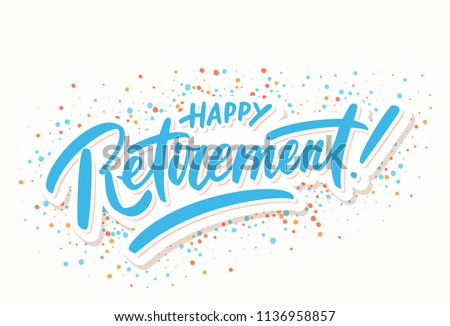 Happy Retirement. Vector lettering.