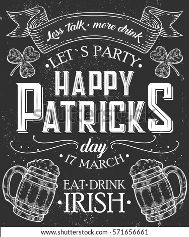 Happy st. Patrick day Poster of Irish holiday with lettering. Drawing for pub, bar menu, st. Patrick day card, t-shirt print. Isolated clover, beer mug on chalkboard. Vector Illustration
