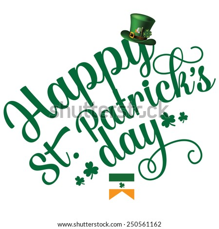 Happy St Patrick�s Day cheerful text design EPS 10 vector royalty free stock illustration  perfect for ads, poster, flier, signage, promotion, greeting card, blog #250561162