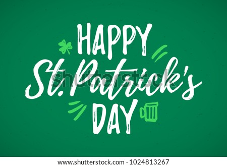 Happy St. Patrick's Day greeting card, 17 March Feast of St. Patrick, handdrawn dry brush style lettering, vector illustration
