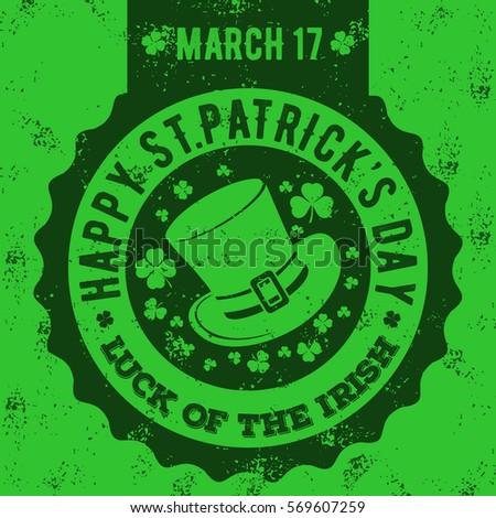 Happy St.Patrick's day. Grunge sign, label.