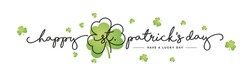 Happy St Patrick's Day handwritten typography lettering line design clover green clovers Saint Patrick holiday isolated white background banner