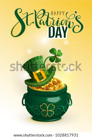 Happy St. Patrick's day text greeting card. Green hat, full pot gold coin and luck leaf clover. Vector 3d cartoon illustration