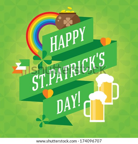 Happy St. Patrick's Day vector lettering illustration with clover leaves background. Traditional irish symbols in modern flat style. Design elements for Irish poster, banner.