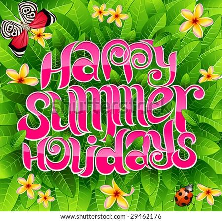 سائغيب عليكم لمدة 15 يوم  Stock-vector-happy-summer-holiday-greeting-inscription-in-vector-29462176