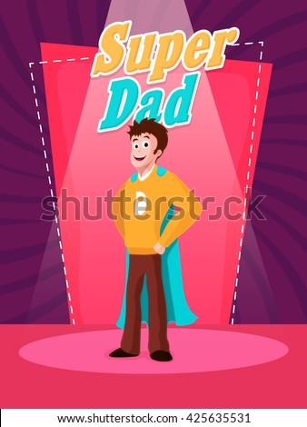 happy super dad in spotlight on