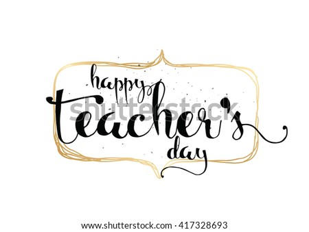 Happy teachers day download free vector art stock graphics images happy teachers day inscription greeting card with calligraphy hand drawn lettering typography for altavistaventures Images