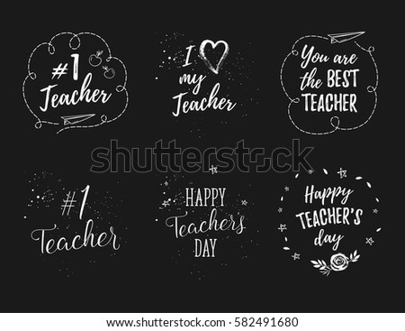 Happy Teacher's Day labels, greeting cards, posters set. Vector quote I love my Teacher, You are the best Teacher on a white background with hearts, stars, flowers, airplane.