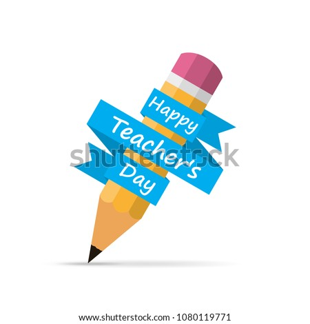 Happy Teachers Day banner with pencil and ribbon, isolated on white background. Vector illustration.