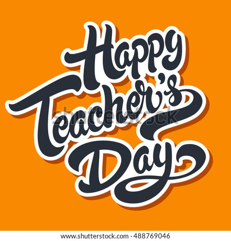 Happy teachers day hand drawn lettering illustration vector happy teachers day hand drawn lettering illustration vector typography design for greeting card or banner m4hsunfo