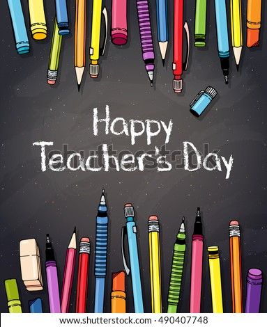 Happy teachers day vector illustration with chalk board, colorful crayons, pencils and pens. Typography design with chalk letters for greeting card or web banner.