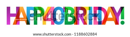 HAPPY 40th BIRTHDAY colorful letters banner