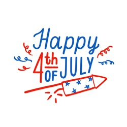 Happy 4th of July greeting card. Independence Day. Vector hand drawn lettering and illustration.